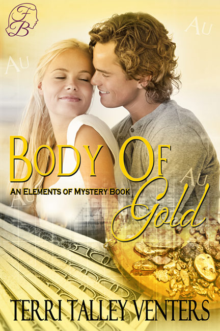 Body of Gold by Terri Talley Venters, contemporary romantic suspense