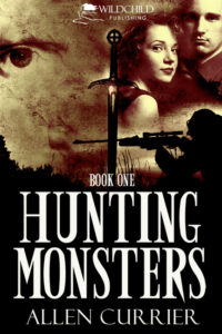 Hunting Monsters by Allen Currier, new book release, mystery novel