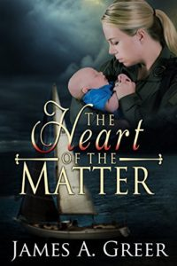 The Heart of the Matter by James Greer