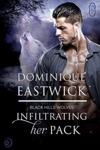 Infiltrating Her Pack, wolf shifter, Black Hills Wolves series