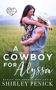 A Cowboy for Alyssa, a contemporary romance