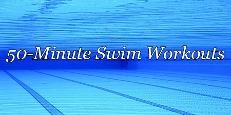 50-minute pool swim, sprint swim workout
