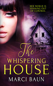 The Whispering House by Marci Baun, a women's paranormal fiction novel